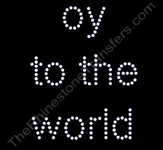 oy to  the world - Rhinestone Transfer