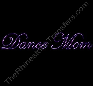 Dance Mom - Fancy Script - Pink - Rhinestone Transfer