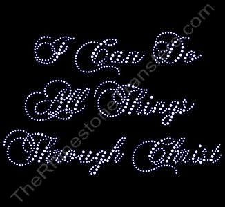 I Can Do All Things Through Christ - Rhinestone Design File Download