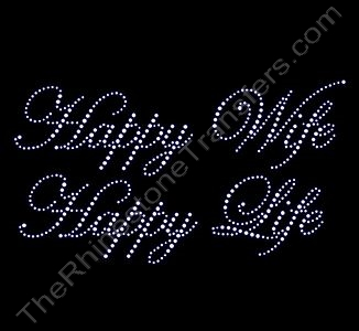 Happy Wife Happy Life - Rhinestone Design File Download