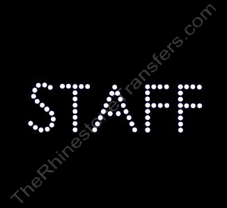 STAFF - 1.5 Inch Height - Rhinestone Transfer