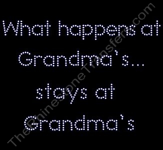 What happens at Grandma's... stays at Grandma's - Rhinestone Design File Download
