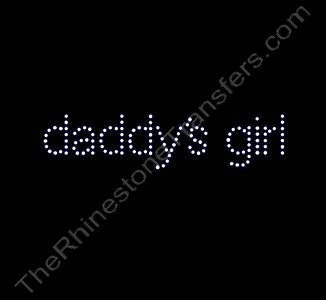 daddy's girl - Rhinestone Transfer