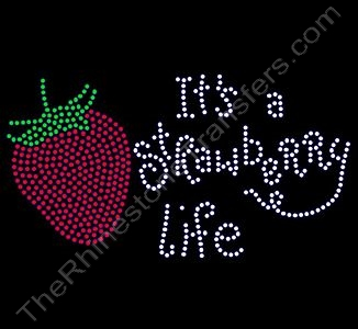 It's A Strawberry Life - Rhinestone Transfer