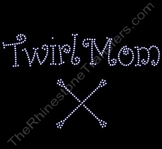 Twirl Mom - Curlz Font - with Batons - Rhinestone Transfer