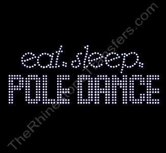 eat.sleep.POLE DANCE - Rhinestone Transfer