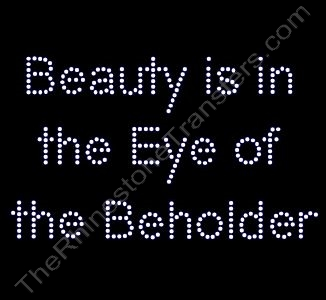 Beauty is in the Eye of the Beholder - Rhinestone Transfer