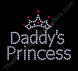 Daddy's Princess - with Crown - Rhinestone Transfer