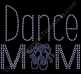 Dance Mom - with Ballet Slippers in Clear - Rhinestone Transfer