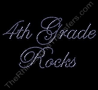 4th Grade Rocks - Fancy Script - Rhinestone Transfer
