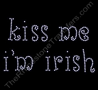 kiss me i'm irish - Rhinestone Transfer