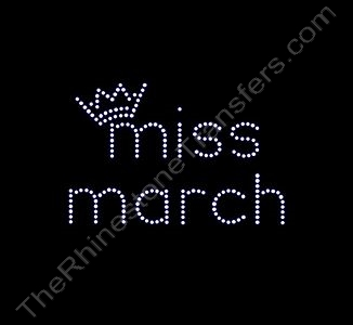 miss month 3 with Crown: miss march - Rhinestone Transfer