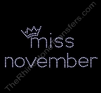 miss month 11 with Crown: miss november - Rhinestone Transfer