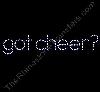 got cheer? - Spangle Transfer