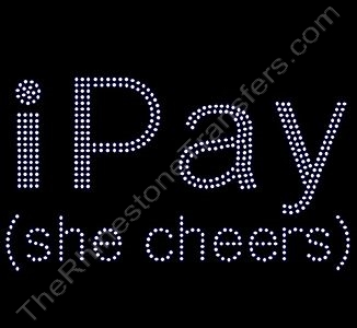 iPay (she cheers) - Clear - Rhinestone Transfer