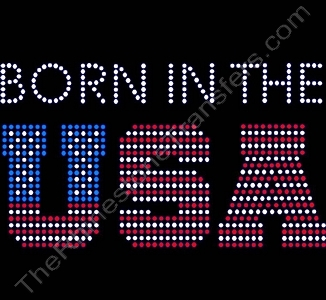 BORN IN THE USA - Rhinestone Transfer