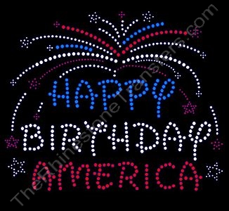 HAPPY BIRTHDAY AMERICA - Rhinestone Transfer