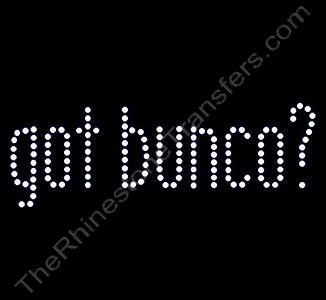 got bunco? - Rhinestone Transfer