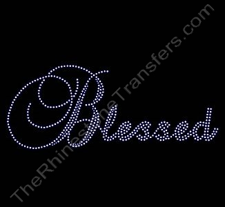 Blessed - CUSTOMIZE YOUR COLORS - Rhinestone Transfer