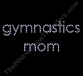 gymnastics mom - Rhinestone Transfer