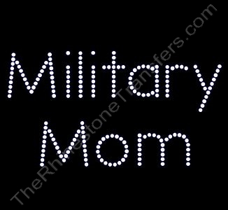 Military Mom - Rhinestone Transfer