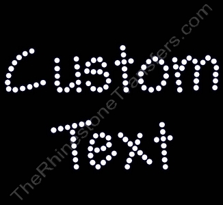 Custom Text - Andy Font - 1.5 Inches Height - 4mm Spangles - Spangle Transfer
