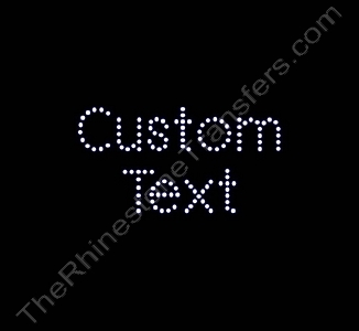 Custom Text - Arial Font - 0.7 Inches Height - 2mm Spangles - Spangle Transfer