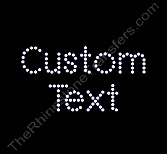 Custom Text - Arial Font - 0.9 Inches Height - ss10 Stones - Rhinestone Transfer