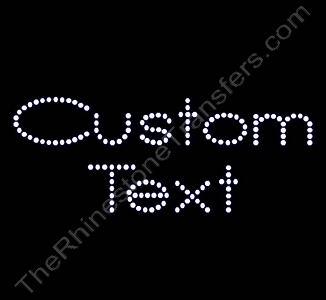 Custom Text - Bebe Font - 1.3 Inches Height - ss16 Stones - Rhinestone Transfer