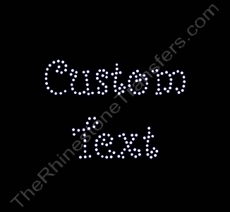 Custom Text - Curlz Font - 1.0 Inches Height - ss6 Stones - Rhinestone Transfer