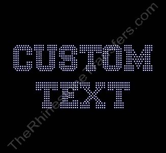 Custom Text - Varsity Font - Filled - 1.3 Inches Height - ss6 Stones - Rhinestone Transfer