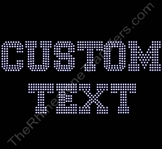 Custom Text - Varsity Font - Filled - 1.8 Inches Height - ss10 Stones - Rhinestone Transfer