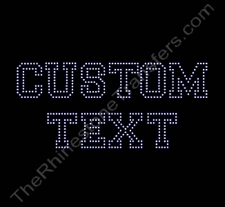 Custom Text - Varsity Font - Outline - 1.3 Inches Height - ss6 Stones - Rhinestone Transfer
