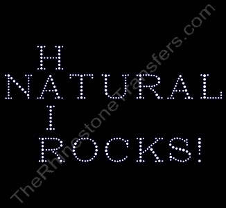 NATURAL HAIR ROCKS! - Rhinestone Transfer