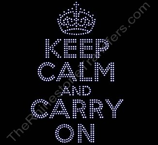 KEEP CALM AND CARRY ON - with Crown - Rhinestone Design File Download