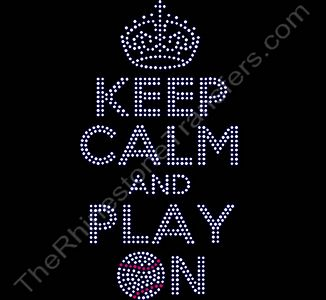 KEEP CALM AND PLAY ON - with Baseball - Rhinestone Design File Download
