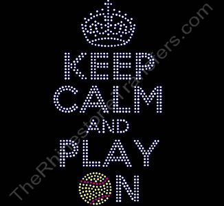 KEEP CALM AND PLAY ON - with Softball - Rhinestone Design File Download