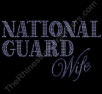 NATIONAL GUARD Wife - Rhinestone Transfer