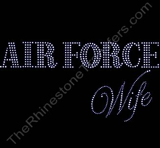 AIR FORCE Wife - Rhinestone Transfer