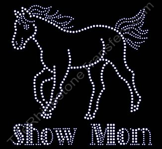 Show Mom - with Horse - Rhinestone Transfer