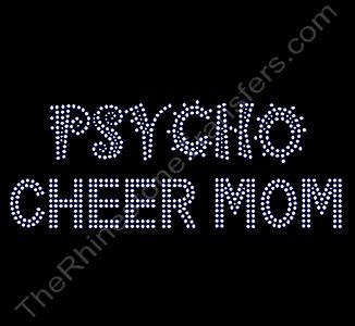 PSYCHO CHEER MOM - Rhinestone Transfer