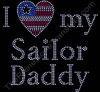 I Love my Sailor Daddy - with Heart USA Flag - Rhinestone Transfer
