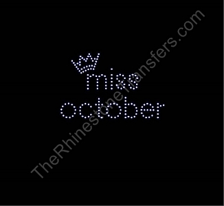 miss month 10 with Crown: miss october small- Rhinestone Transfer