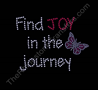 Joy In The Journey with Butterfly- Rhinestone Transfer