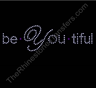 beYOUtiful - Rhinestone Transfer