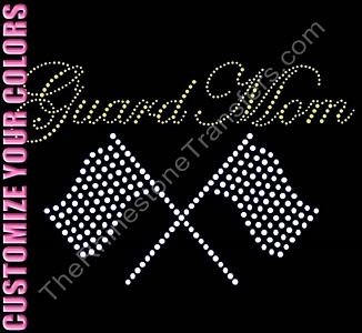 Guard Mom With Flags - CUSTOMIZE YOUR COLORS - Rhinestone Transfer