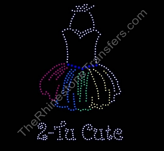 2-Tu Cute - with Rainbow Tutu - Large - Rhinestone Transfer