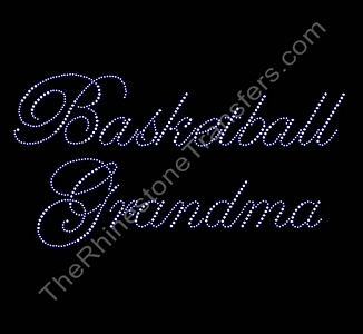 Basketball Grandma - Fancy Script - Rhinestone Transfer