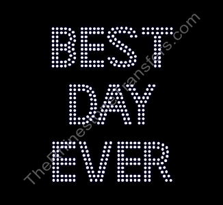 BEST DAY EVER - Double Lined - Rhinestone Transfer