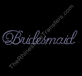 Bridesmaid - Cursive - Rhinestone Transfer